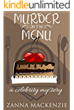 Murder On The Menu: A feel-good romantic comedy baking mystery (Celebrity Mystery Book 1)