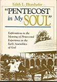 Pentecost in My Soul: Explorations in the Meaning