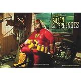 Fallen Superheroes