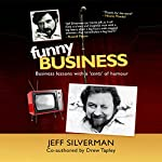 Funny Business | Jeff Silverman,Drew Tapley