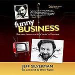 Funny Business | Drew Tapley,Jeff Silverman
