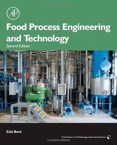 Food Process Engineering and Technology, Second Edition (Food Science and Technology)