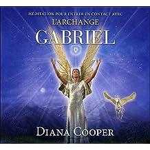 CD - Méditation pour entrer en contact avec l'archange Gabriel
