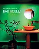 Contemporary Asian Bathrooms, Chami Jotisalikorn and Karina Zabihi, 0794601774