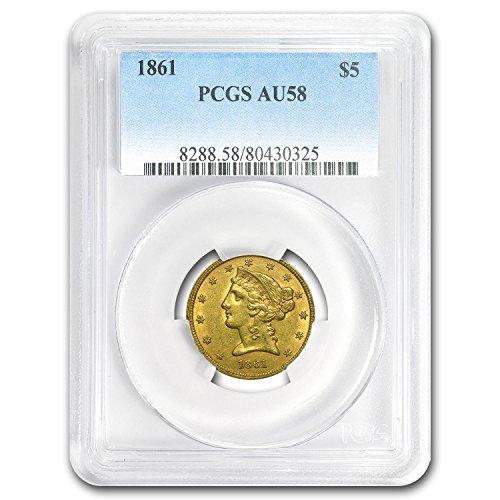 1861 $5 Liberty Gold Half Eagle AU-58 PCGS G$5 AU-58 PCGS