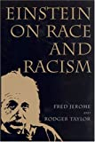 Einstein on Race and Racism, Fred Jerome and Rodger Taylor, 0813539528