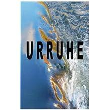 Urruhe (German Edition)