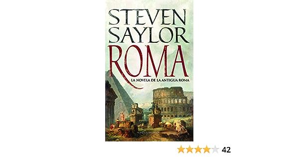 Roma: la novela de la Antigua Roma (Novela histórica)