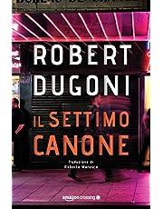 """""""Il settimo canone"""" di Robert Dugoni in offerta a 1,49 EUR"""