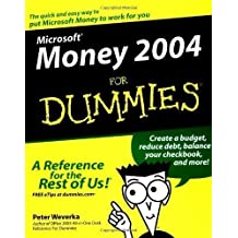 Microsoft Money 2004 for Dummies (For Dummies (Computers)) by Weverka, Peter published by John Wiley & Sons (2003)