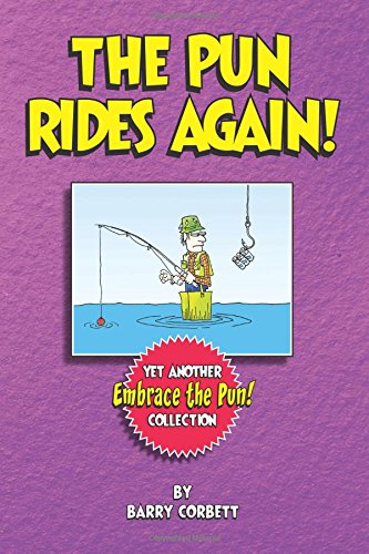 The Pun Rides Again: Book Three of Embrace The Pun