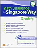 Math Challenge the Singapore Way Grade 1, Marshall Cavendish Education, 0761480277