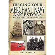 Tracing Your Merchant Navy Ancestors (Family History)