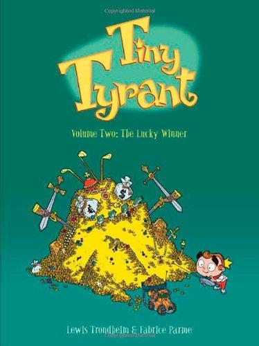 Tiny Tyrant 2: The Lucky Winner