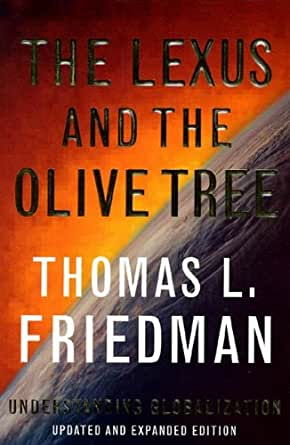 the lexus and the olive trees The jacket was thomas friedman's idea he's the new york times columnist and  amateur economist who wrote the lexus and the olive tree,.
