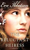 Front cover for the book The Reluctant Heiress by Eva Ibbotson