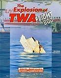Explos O/Twa Flt 800, Belinda Friedrich, 0791069087