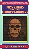 Miss Zukas and the Library Murders, Jo Dereske, 038077030X