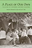 A Place of Our Own: The Rise of Reform Jewish Camping (Judaic Studies Series)