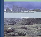 img - for The Granite Landscape: A Natural History of America's Mountain Domes, from Acadia to Yosemite book / textbook / text book