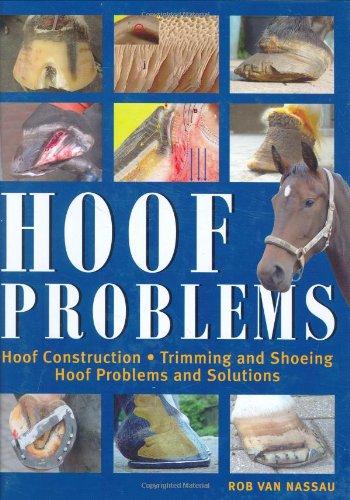 Hoof Problems, Rob Van Nassau