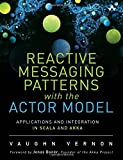 USE THE ACTOR MODEL TO BUILD SIMPLER SYSTEMS WITH BETTER PERFORMANCE AND SCALABILITY    Enterprise software development has been much more difficult and failure-prone than it needs to be. Now, veteran software engineer and author Vaughn Vernon offer...