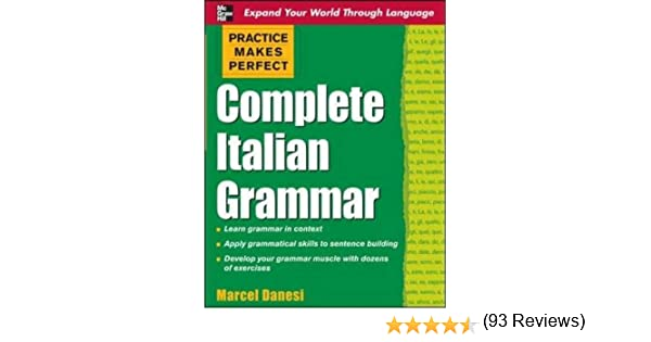 Amazon.com: Practice Makes Perfect: Complete Italian Grammar ...