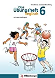 Das Übungsheft Englisch 6: Let's practice English, Klasse 6