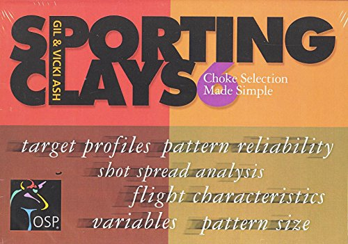 Sporting Clays 6 - CHOKE SELECTION MADE SIMPLE by Gil & Vicki Ash (Tutorial DVD)