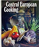 Round the World Cooking Library - Central European Cooking  (Orignial recipes from Switzerland, Austria, Czechoslovakia, Hungary and Rumania)