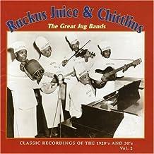 VARIOUS - RUCKUS, JUICE & CHITLINS - VOLUME 2