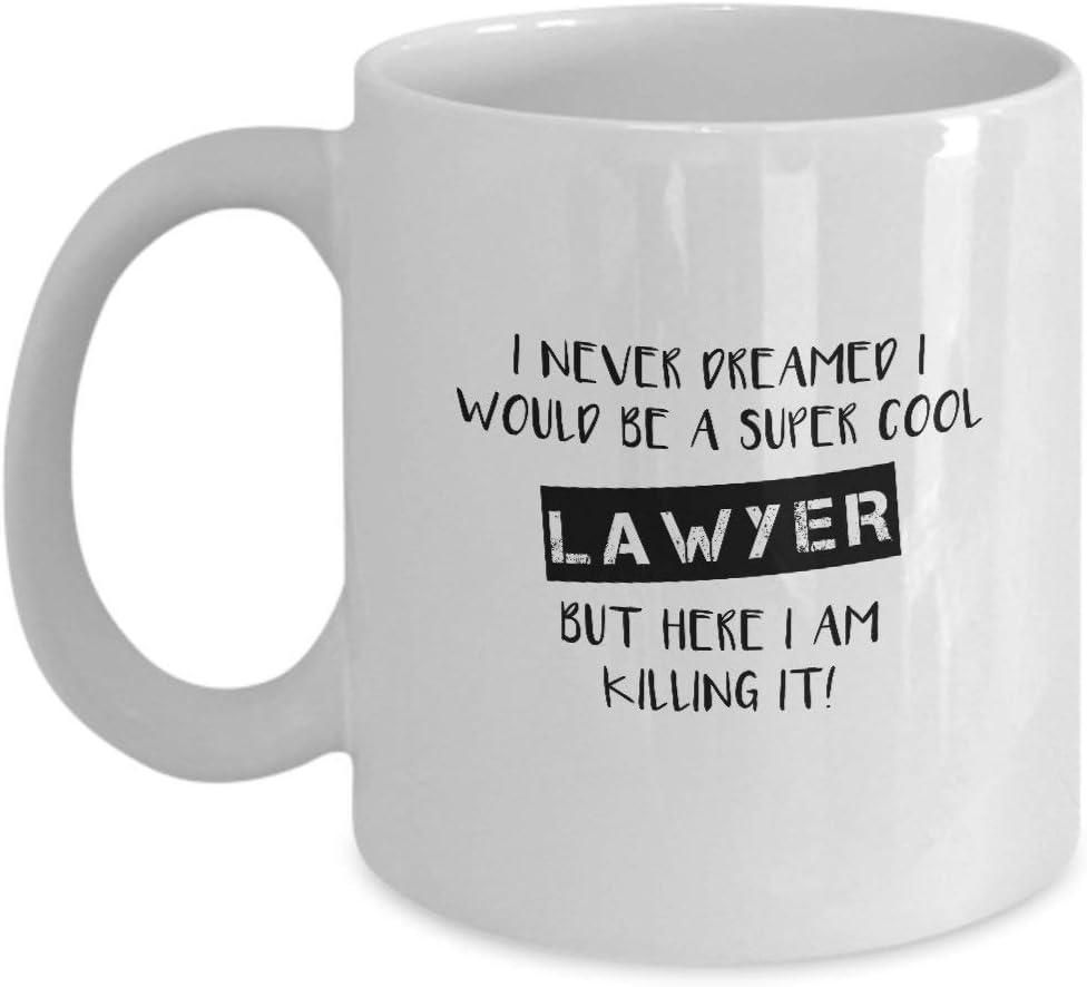 Rael Esthe Nunca soñé que sería un abogado súper genial - Taza de café de cerámica blanca de 11 oz - Regalos de abogado - Regalos para graduados en derecho - Tazas de café de abogado - Estudiante de d