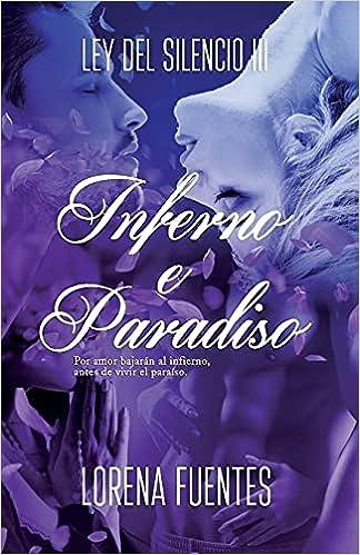 Inferno e Paradiso de Lorena Fuentes