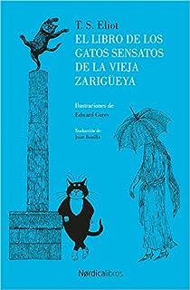 El libro de los gatos sensatos de la vieja zarigüeya (Ilustrados)