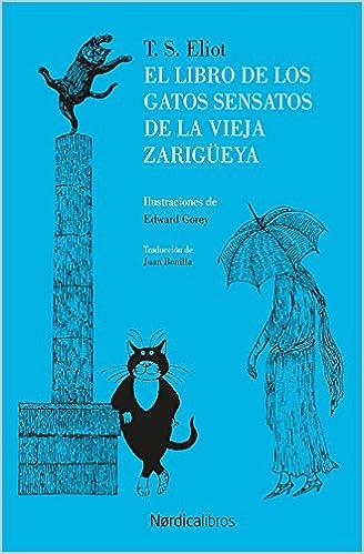 El libro de los gatos sensatos de la vieja zarigüeya ...
