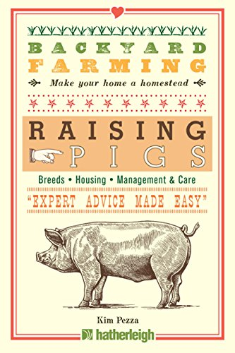 Backyard Farming: Raising Pigs by [Pezza, Kim]