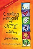 Creating Moments of Joy Along the Alzheimer's Journey: A Guide for Families and Caregivers, Fifth...