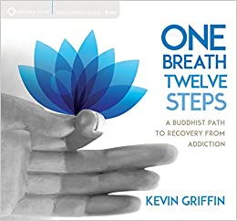 One breath twelve steps a buddhist path to recovery from addiction other sellers on amazon fandeluxe Images