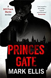 Princes Gate (A DCI Frank Merlin novel Book 1)