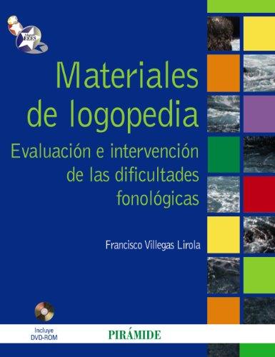 Descargar Libro Materiales De Logopedia: Evaluación E Intervención De Las Dificultades Fonológicas Francisco Villegas Lirola