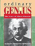 Ordinary Genius: The Story of Albert Einstein (Trailblazer Biographies (Paperback))