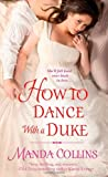 How to Dance with a Duke, Manda Collins, 0312549245