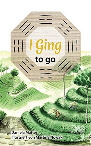 I GING to go Taschenbuch – 11. Juni 2018 Daniela Mattes Martina Nowak Independently published 1983086096