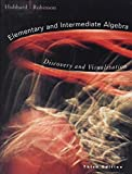 Elementary and Intermediate Algebra: Discovery and Visualization