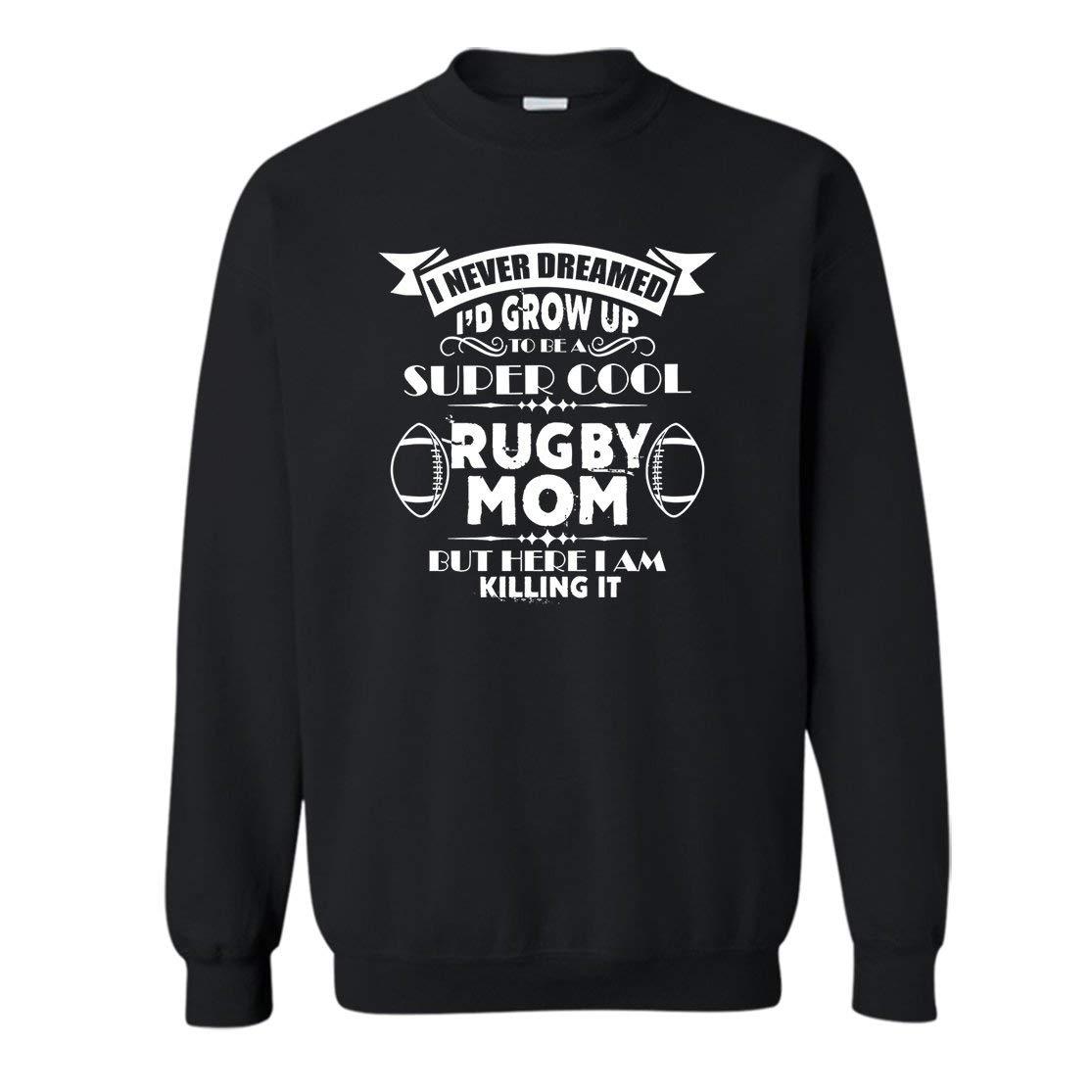 Crazy Love Shirts Grow Up to Be A Rugby Mom Women Sweatshirt, Men Outerwear T Shirt