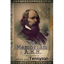 The Poems of  Alfred, Lord Tennyson : In Memoriam A.H.H.