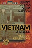 Vietnam & Beyond: Veteran Reflections