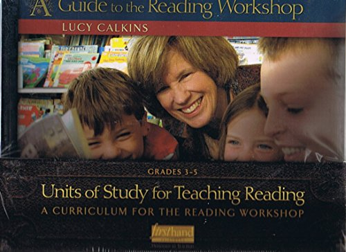 A Guide to the Reading Workshop: Units of Study for Teaching Reading, Grades 3 -5, A Curriculum for the Reading Workshop with Slipbox - by Lucy Calkins (Books, DVDs, Cd-Rom) (Lucy Calkins Units Of Study Grade 3)
