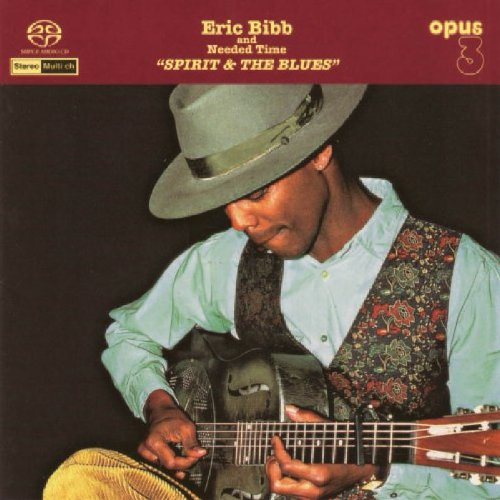 NEEDED TIME: SPIRIT & THE BLUES