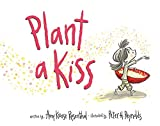 img - for Plant a Kiss Board Book book / textbook / text book